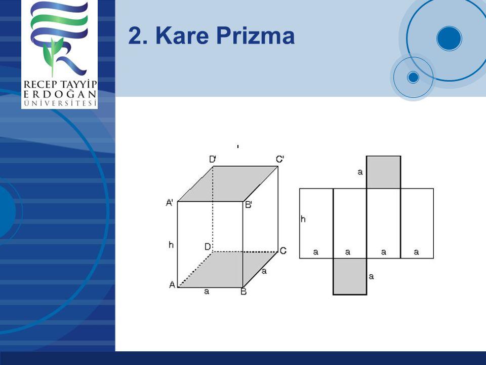 Company LOGO www.company.com 2. Kare Prizma