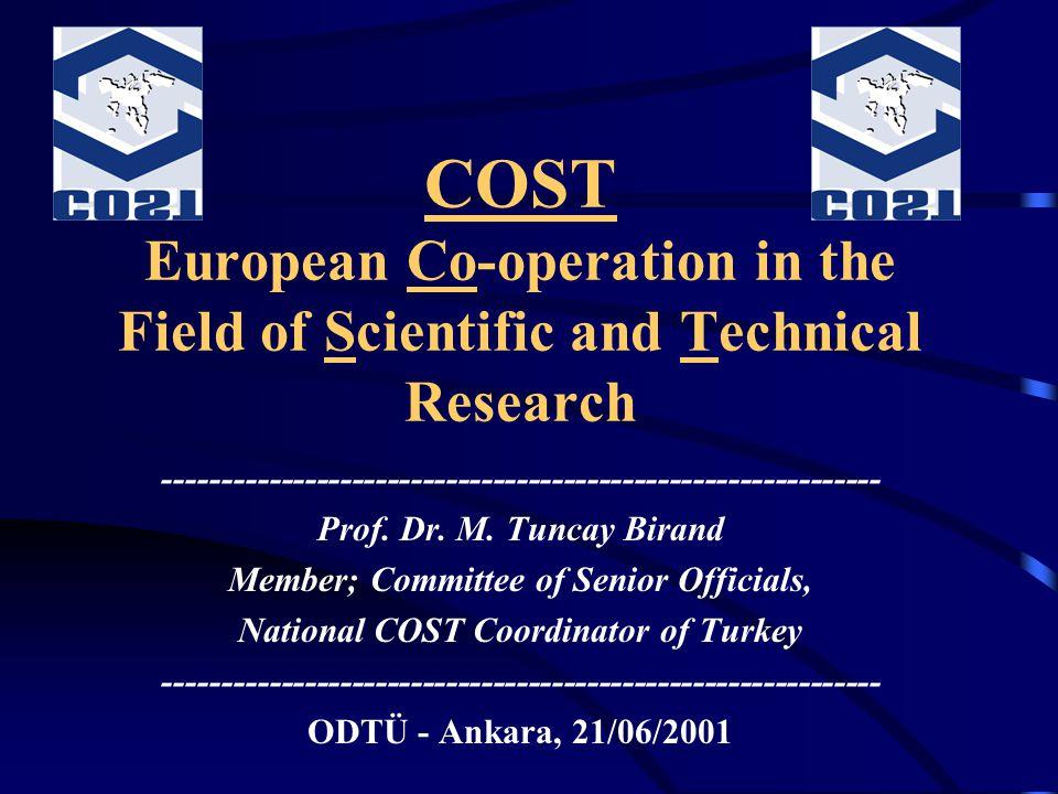 COST Aksiyonlarına Katılım Süreci (devam) Ülkemizdeki araştırıcılar da yeni COST aksiyonları önerebilirler (Ulusal COST koordinatörlüğünün bilgisi ve eşgüdümü dahilinde).