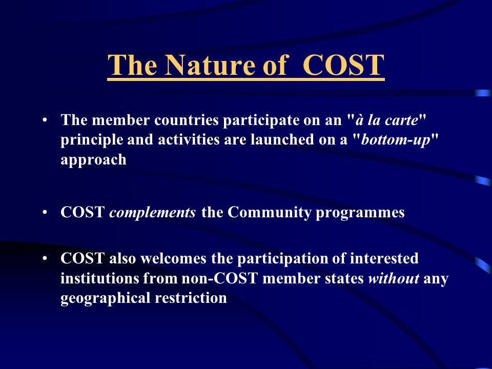 COST Ulusal Yürütme Komitesi (Kuruluş yılı: 1991) Oluşumu: TUBİTAK Başkanı veya Bşk.