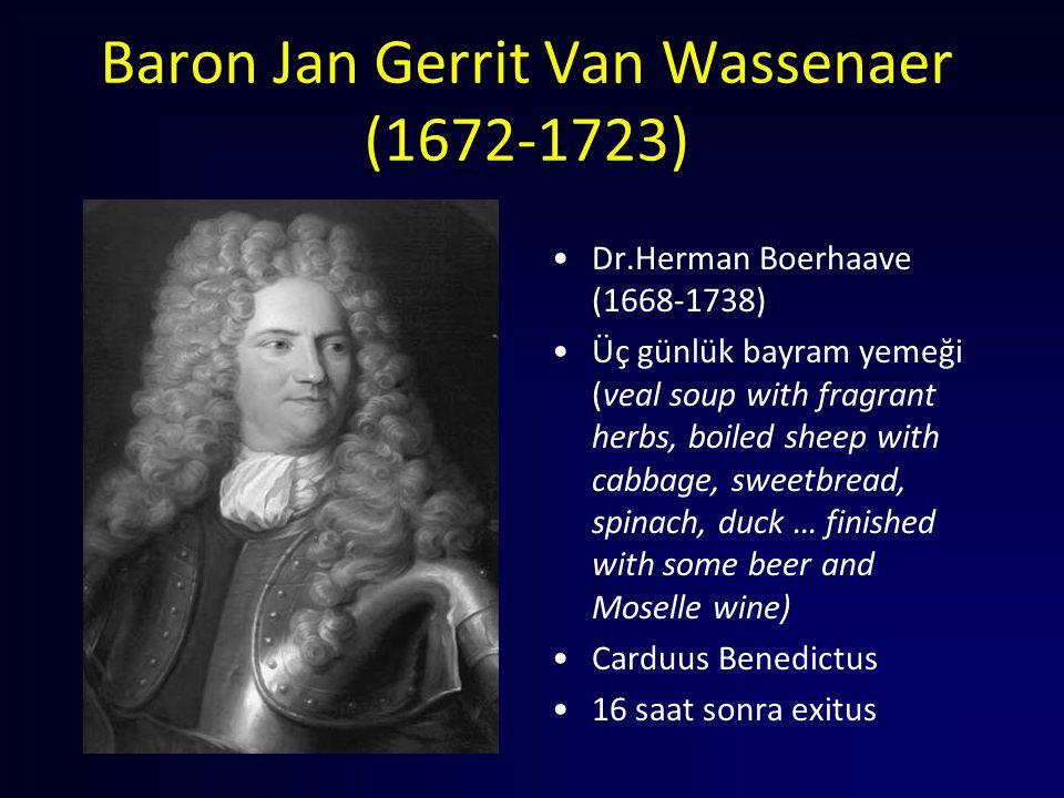 Baron Jan Gerrit Van Wassenaer (1672-1723) Dr.Herman Boerhaave (1668-1738) Üç günlük bayram yemeği (veal soup with fragrant herbs, boiled sheep with c