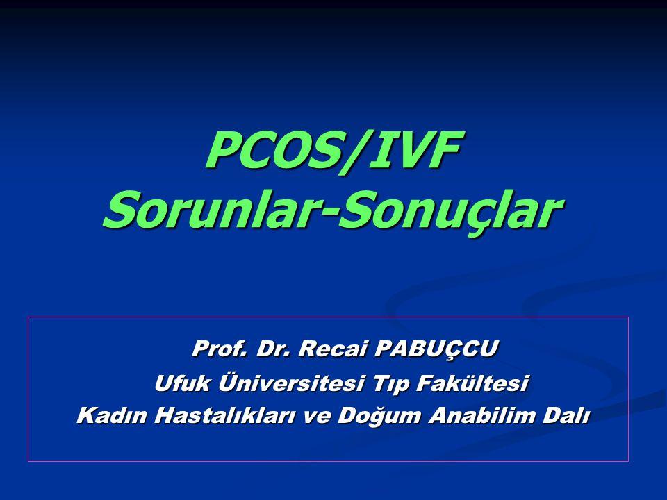 1.basamak; CC 2.basamak; Gonadotropin ya da LOS 3.basamak; IVF CC-dirençli olgular; Gonadotropin ya da LOS Gonadotropin ya da LOS Thessaloniki Concensus Fertil Steril 2008