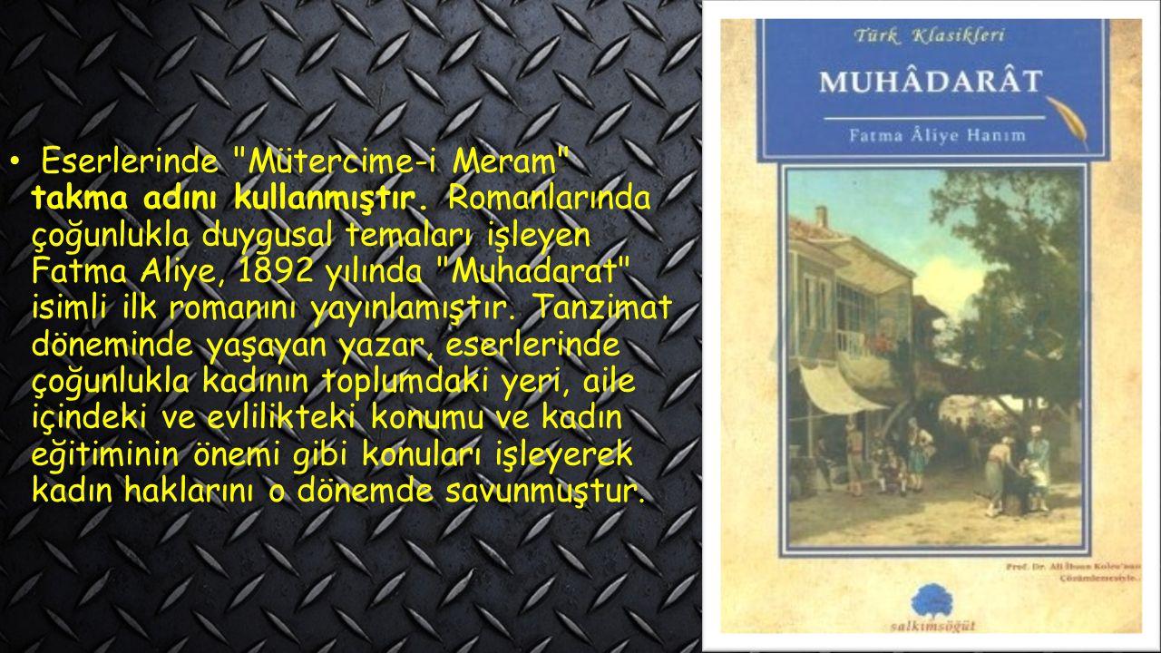 Eserlerinde Mütercime-i Meram takma adını kullanmıştır.