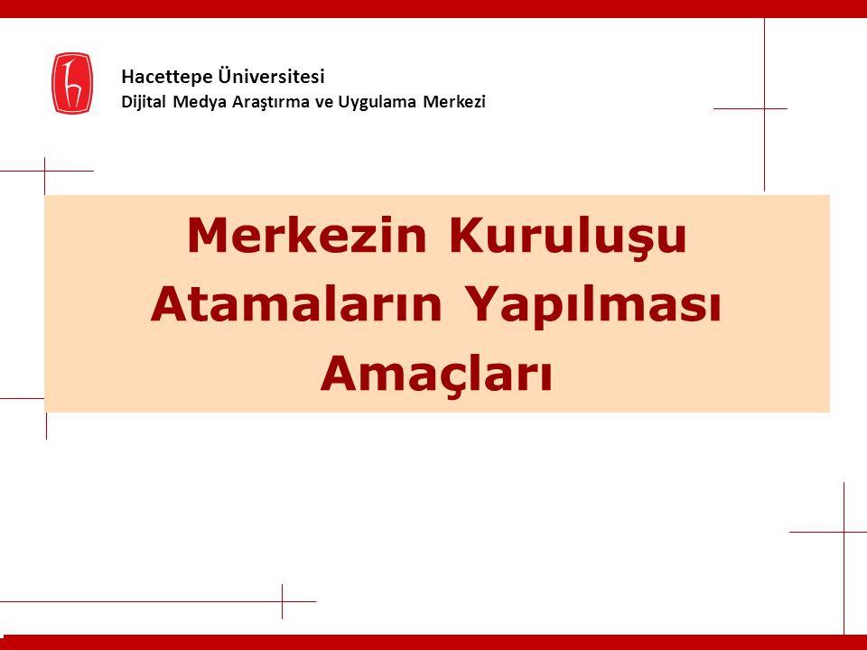 Hacettepe Üniversitesi Dijital Medya Araştırma ve Uygulama Merkezi Etkinlikler