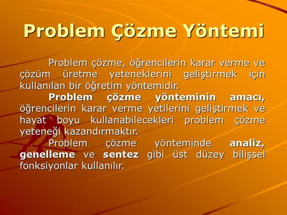 Problem Çözme Yöntemi Problem çözme, öğrencilerin karar verme ve çözüm üretme yeteneklerini geliştirmek için kullanılan bir öğretim yöntemidir. Proble