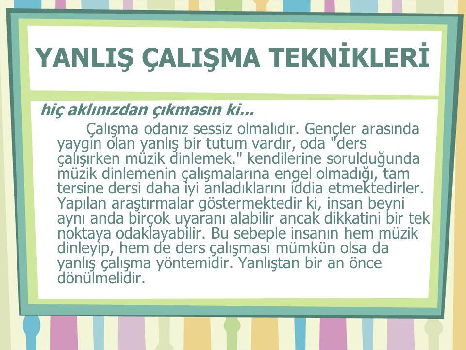 SİZLERİ BAŞARIYA GÖTÜRECEK 10 ALTIN KURAL 1- Kesinlikle TV.