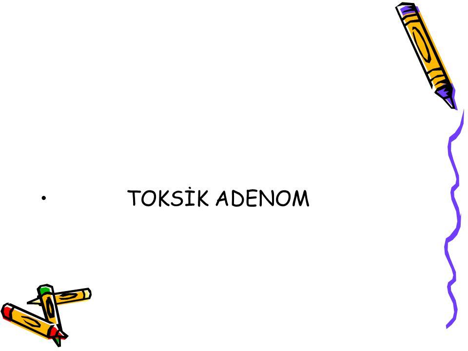 TOKSİK ADENOM