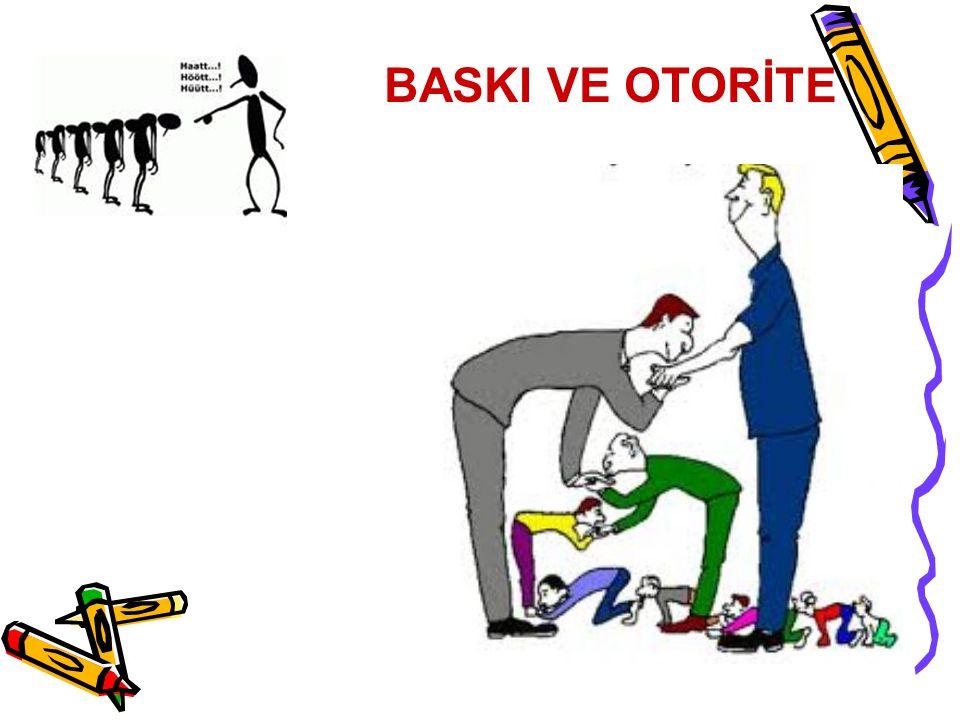 Günümüz otorite profili Baskıcı otorite profili Katı disiplin, kayıtsız şartsız itaat sağlanır.