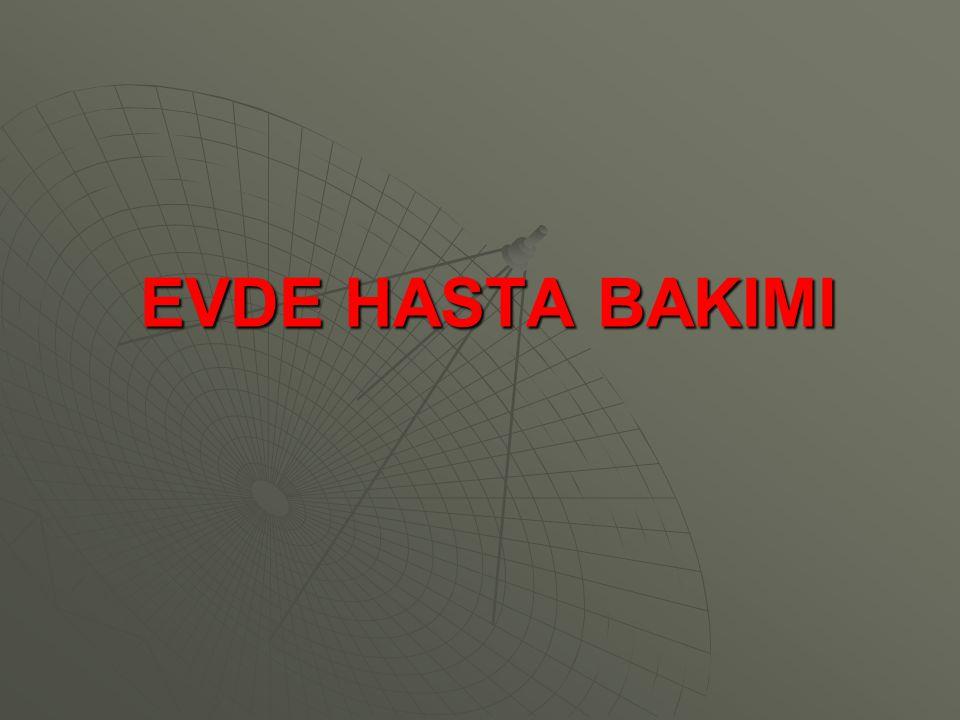 EVDE HASTA BAKIMI