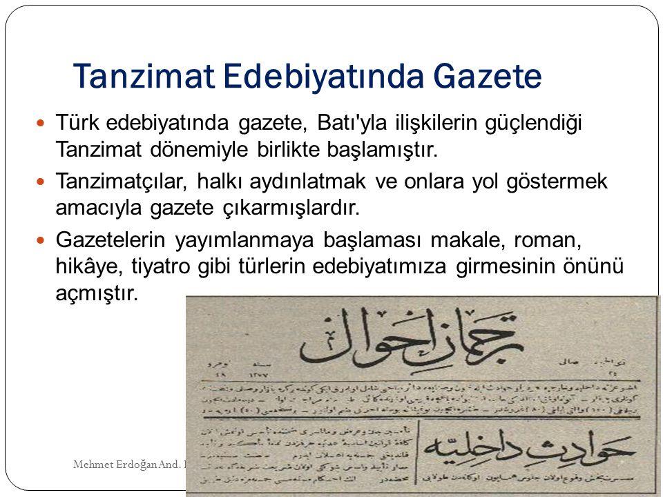 Tanzimat Edebiyatında Gazete Mehmet Erdo ğ an And.