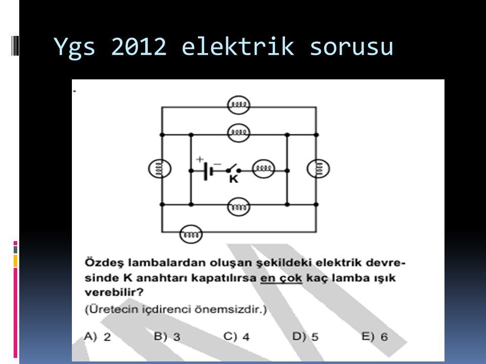 Ygs 2012 elektrik sorusu