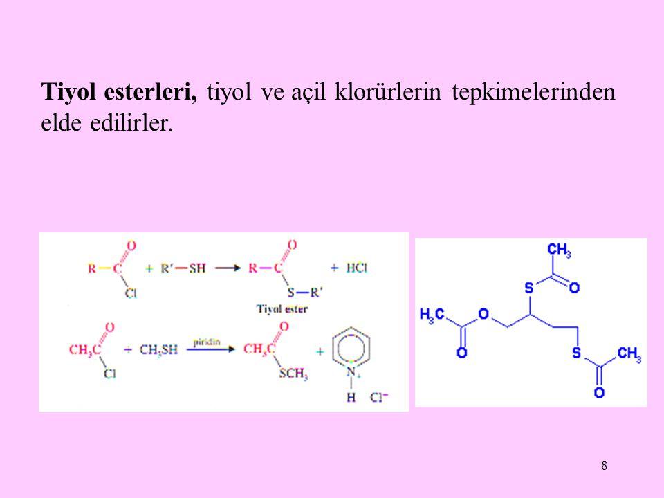 19 Karbonik asidin her iki OH grubu başka gruplarla değişirse kararlı bileşikler meydana gelir.