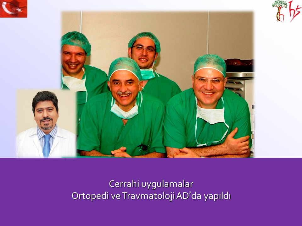 Cerrahi uygulamalar Ortopedi ve Travmatoloji AD'da yapıldı
