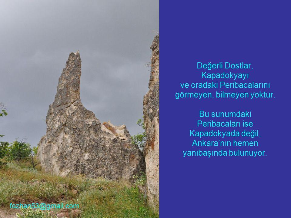 Değerli Dostlar, Kapadokyayı ve oradaki Peribacalarını görmeyen, bilmeyen yoktur.