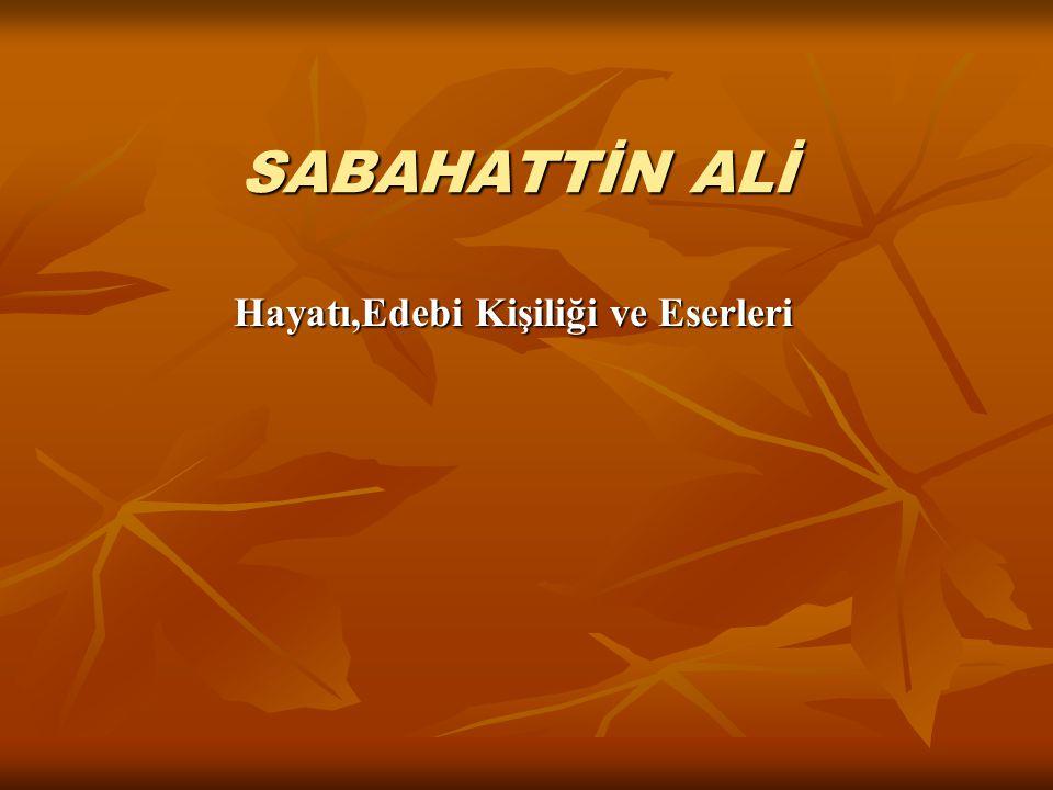 Sabahattin Ali 1907-1948