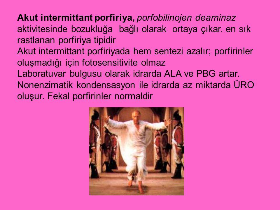 Akut intermittant porfiriya, porfobilinojen deaminaz aktivitesinde bozukluğa bağlı olarak ortaya çıkar. en sık rastlanan porfiriya tipidir Akut interm