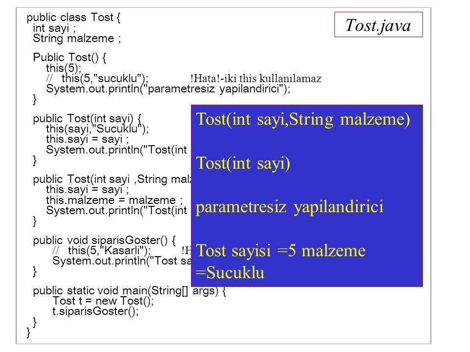 StatikDegisken.java public class StatikDegisken { public static int x ; public int y ; public static void ekranaBas(StatikDegisken sd ) { System.out.println( StatikDegisken.x = + sd.x + StatikDegisken.y = + sd.y ); } public static void main(String args[]) { StatikDegisken sd1 = new StatikDegisken(); StatikDegisken sd2 = new StatikDegisken(); x = 10 ; // sd1.x = 10 ; // x = 10 ile ayni etkiyi yapar // sd2.x = 10 ; // x = 10 ile ayni etkiyi yapar sd1.y = 2 ; sd2.y = 8; ekranaBas(sd1); ekranaBas(sd2); } } StatikDegisken.x = 10 StatikDegisken.y = 2 StatikDegisken.x = 10 StatikDegisken.y = 8