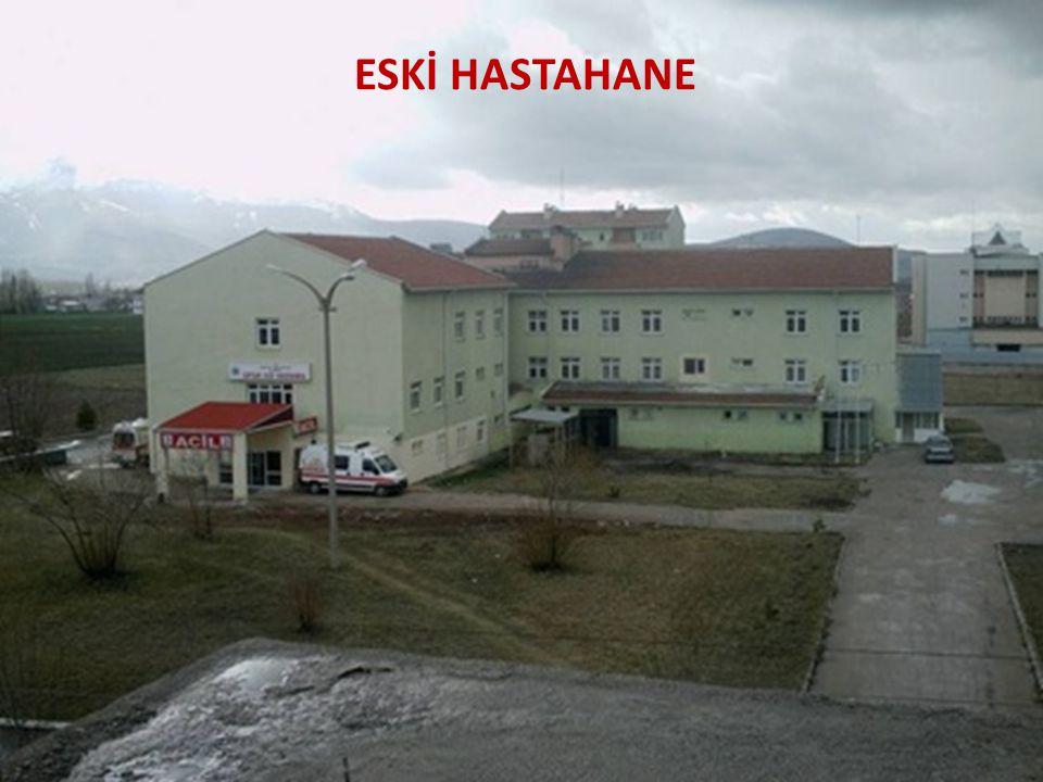 ESKİ HASTAHANE