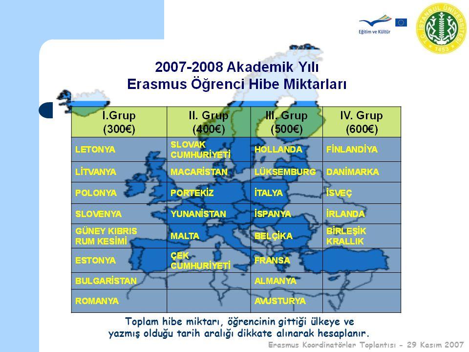Öğrenci Hibelerinin Belirlenmesi Ve Ödenmesi Erasmus Öğrenci Öğrenim Hareketliliği Sözleşmesi'nde, Toplam Hibe Miktarı, öğrencinin gittiği ülke ve yazmış olduğu tarih aralığı dikkate alınarak hesaplanır.