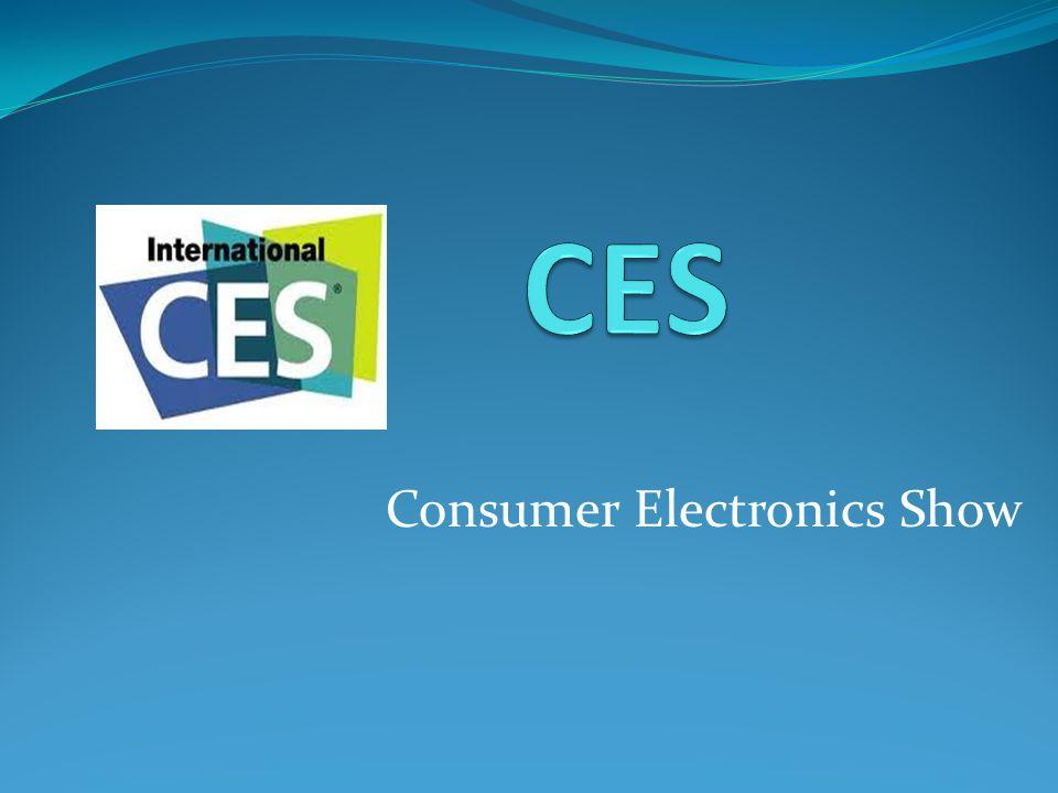 CES CES (Consumer Electronics Show) her yıl ocak ayında Las Vegas, Nevada da Consumer Electronics Association tarafından düzenlenen tüketici elektroniği fuarıdır.