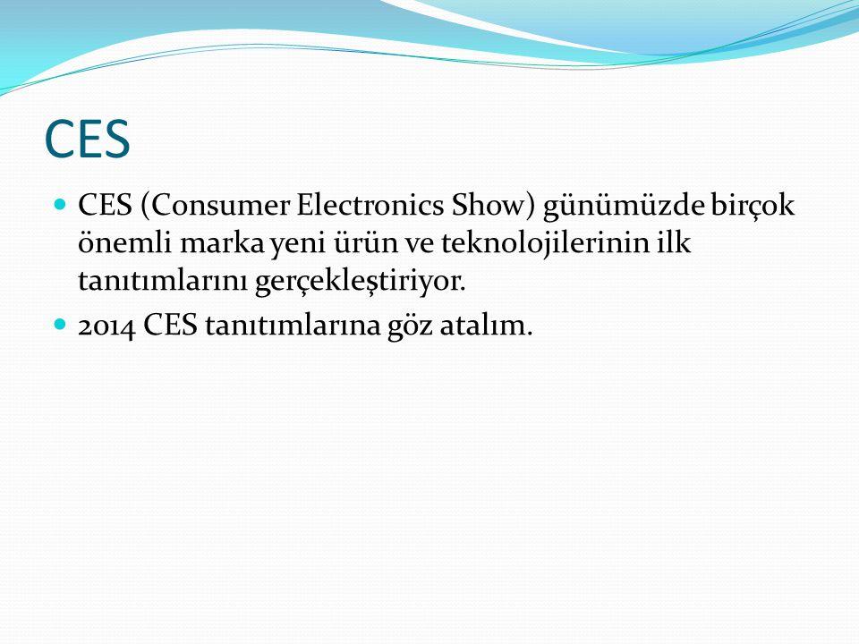 CES CES (Consumer Electronics Show) günümüzde birçok önemli marka yeni ürün ve teknolojilerinin ilk tanıtımlarını gerçekleştiriyor.
