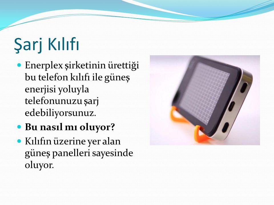 Şarj Kılıfı Enerplex şirketinin ürettiği bu telefon kılıfı ile güneş enerjisi yoluyla telefonunuzu şarj edebiliyorsunuz.