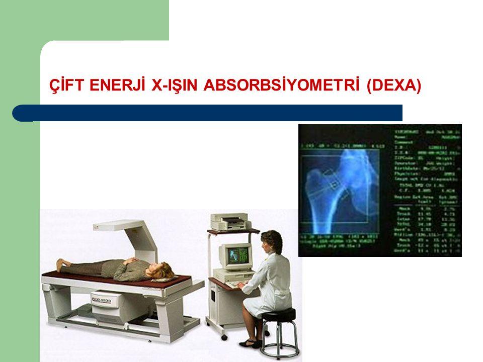 ÇİFT ENERJİ X-IŞIN ABSORBSİYOMETRİ (DEXA)