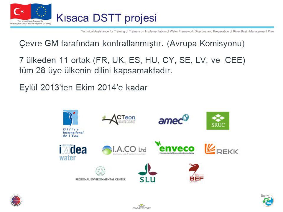 Kısaca DSTT projesi Çevre GM tarafından kontratlanmıştır.