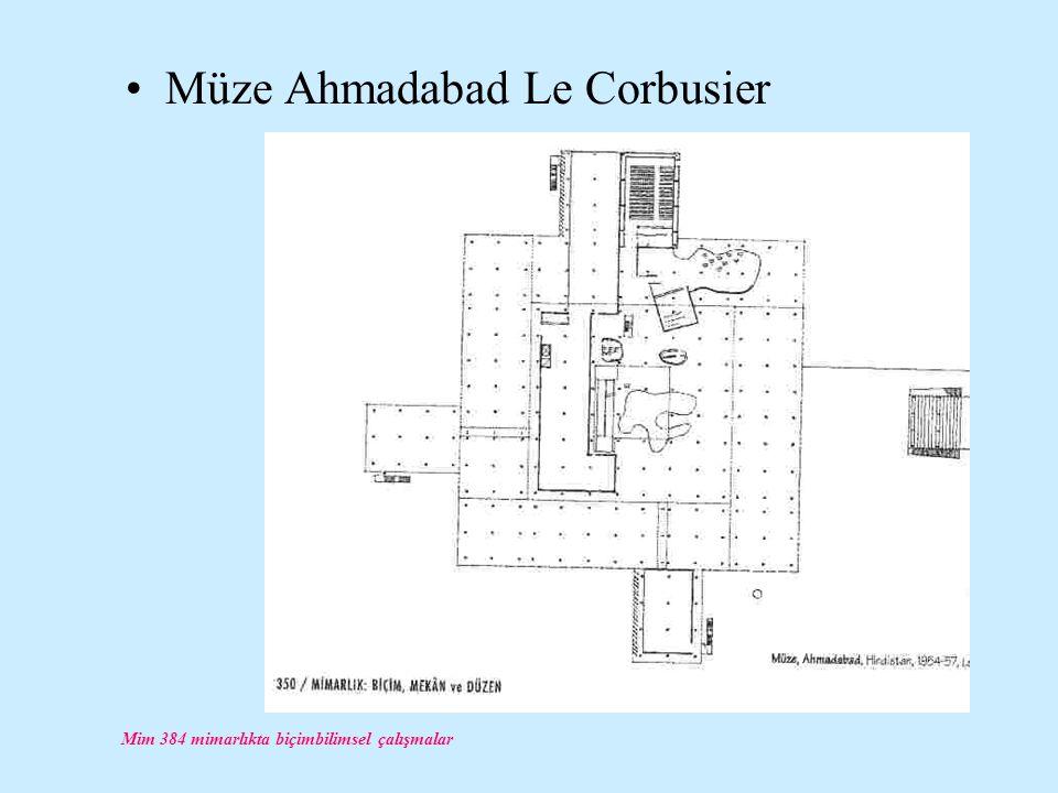 Mim 384 mimarlıkta biçimbilimsel çalışmalar Müze Ahmadabad Le Corbusier