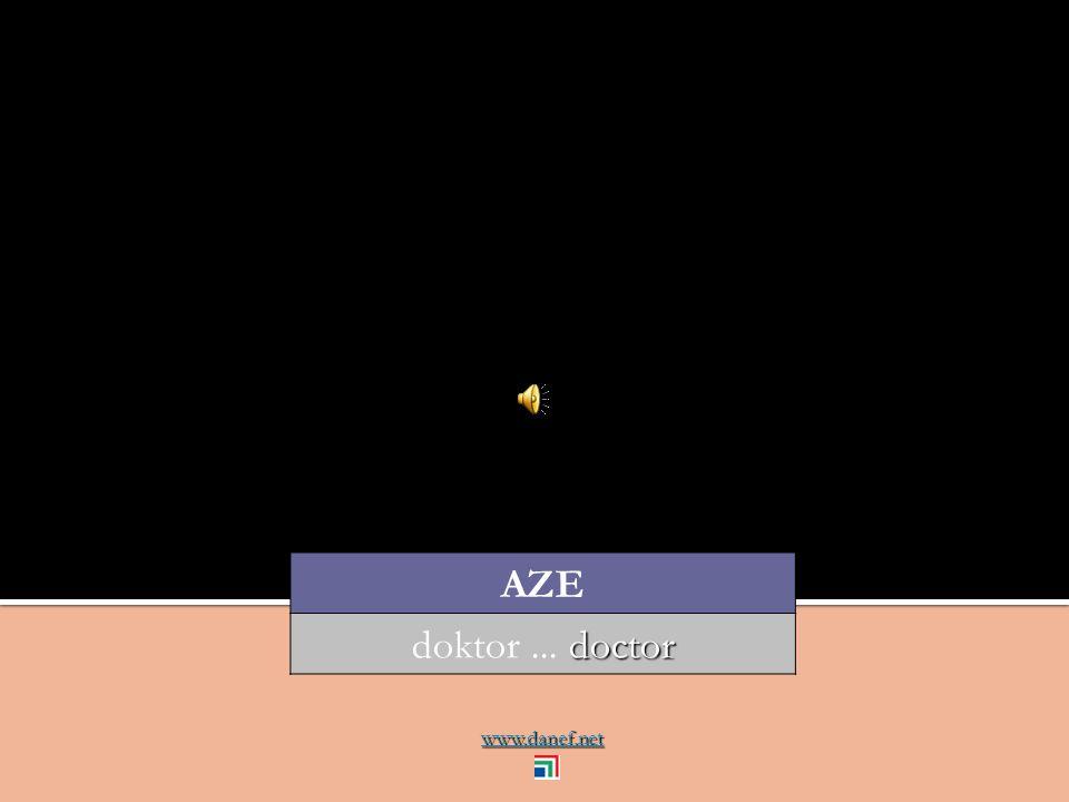 www.danef.net AZE doctor doktor... doctor