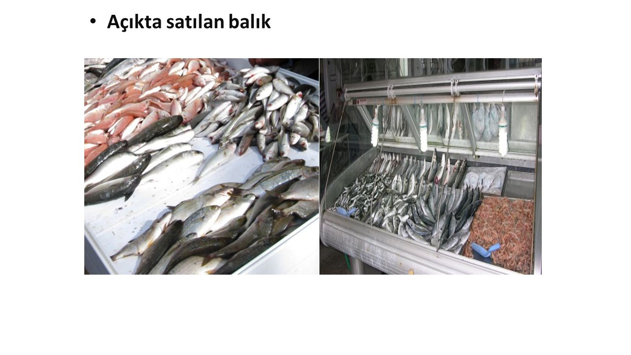 Açıkta satılan balık