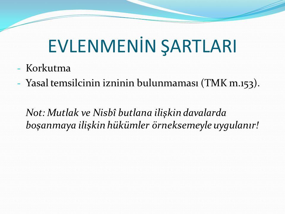 - Korkutma - Yasal temsilcinin izninin bulunmaması (TMK m.153).
