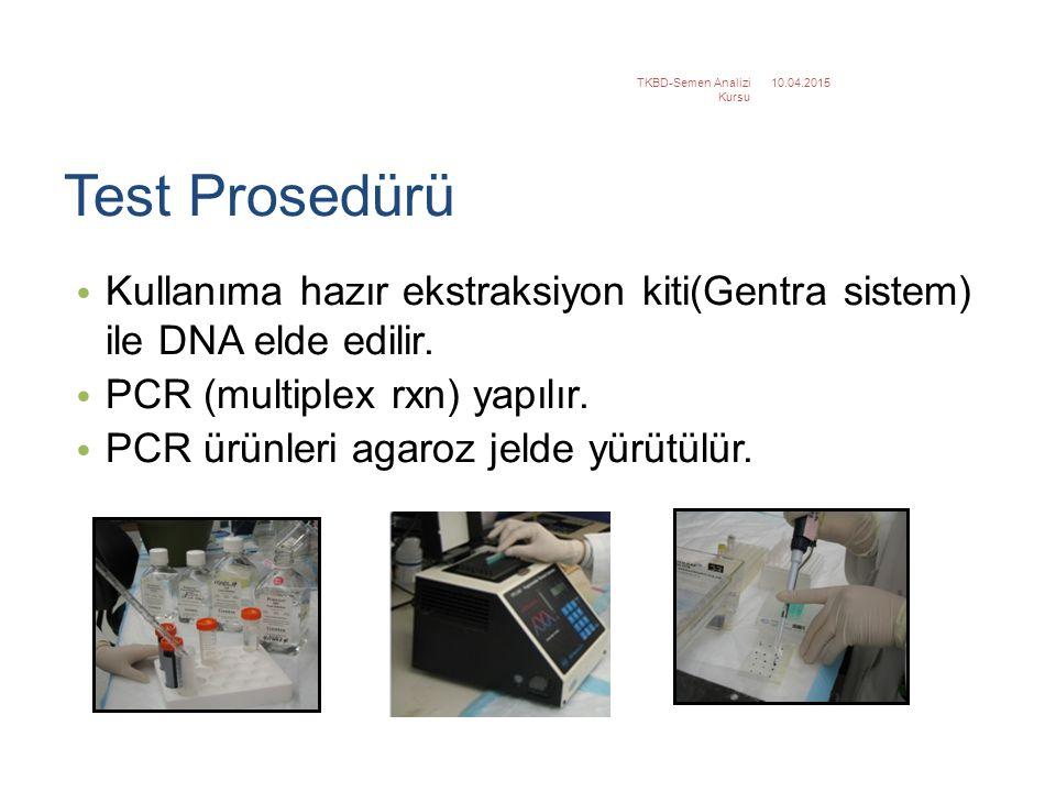 Test Prosedürü Kullanıma hazır ekstraksiyon kiti(Gentra sistem) ile DNA elde edilir. PCR (multiplex rxn) yapılır. PCR ürünleri agaroz jelde yürütülür.