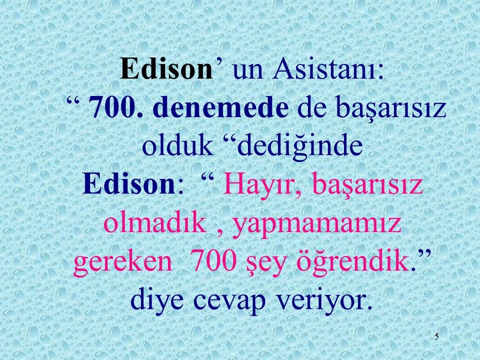 5 Edison' un Asistanı: 700.