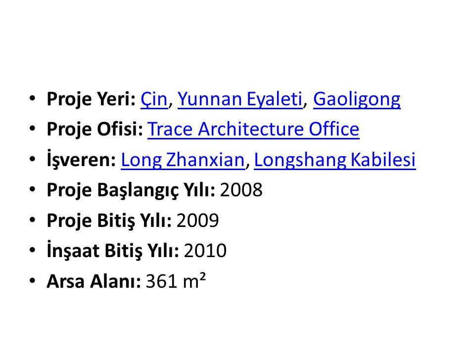 Proje Yeri: Çin, Yunnan Eyaleti, GaoligongÇinYunnan EyaletiGaoligong Proje Ofisi: Trace Architecture OfficeTrace Architecture Office İşveren: Long Zhanxian, Longshang KabilesiLong ZhanxianLongshang Kabilesi Proje Başlangıç Yılı: 2008 Proje Bitiş Yılı: 2009 İnşaat Bitiş Yılı: 2010 Arsa Alanı: 361 m²