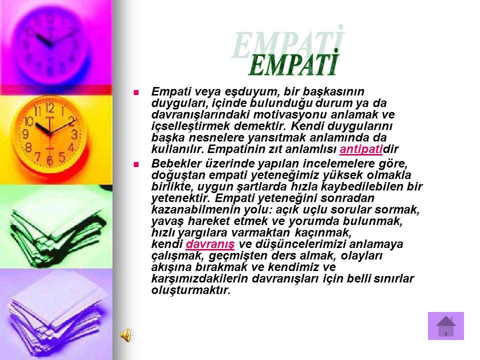 Empati veya eşduyum, bir başkasının duyguları, içinde bulunduğu durum ya da davranışlarındaki motivasyonu anlamak ve içselleştirmek demektir. Kendi du