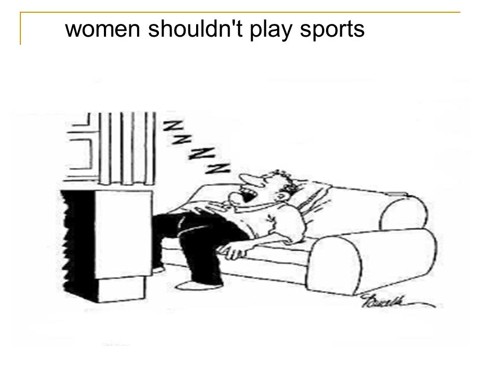 women shouldn't play sports