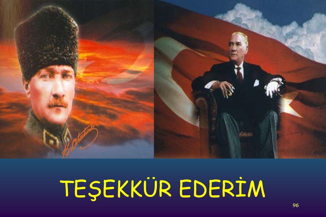 96 TEŞEKKÜR EDERİM