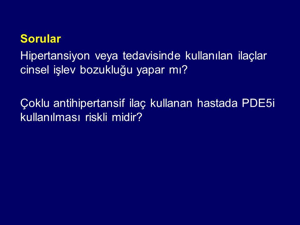 Sorular Hipertansiyon veya tedavisinde kullanılan ilaçlar cinsel işlev bozukluğu yapar mı? Çoklu antihipertansif ilaç kullanan hastada PDE5i kullanılm