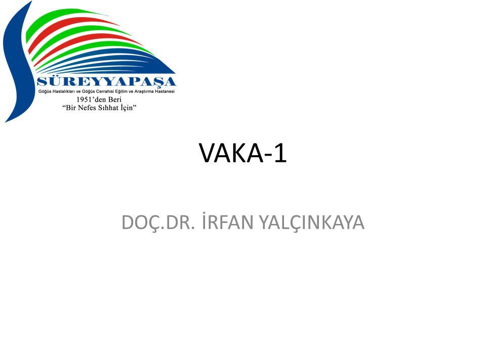 VAKA-1 DOÇ.DR. İRFAN YALÇINKAYA