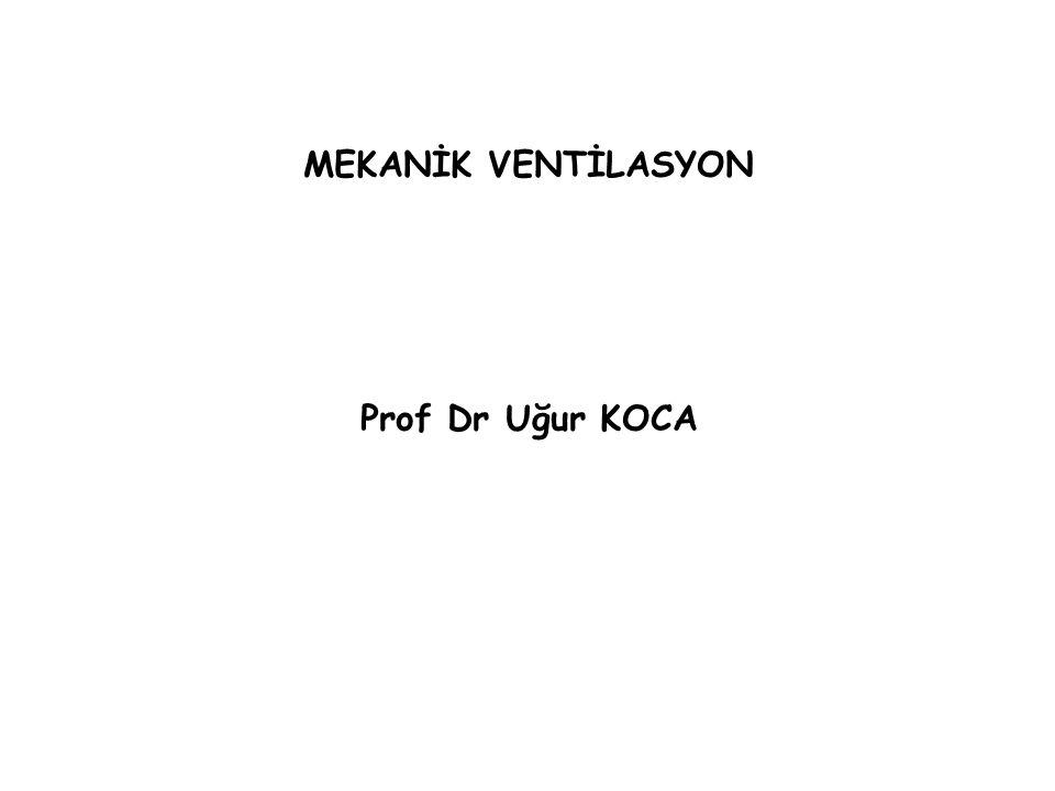 - Kardiyak debi azalışı( venöz dönüş azalır, pulmoner vasküler direnç artar, sol ventrikül kompliyansı azalır); mekanik ventilasyona geçildiğinde hipotansiyon gelişirse olgu hızla intravasküler volüm açısından değerlendirilmelidir.