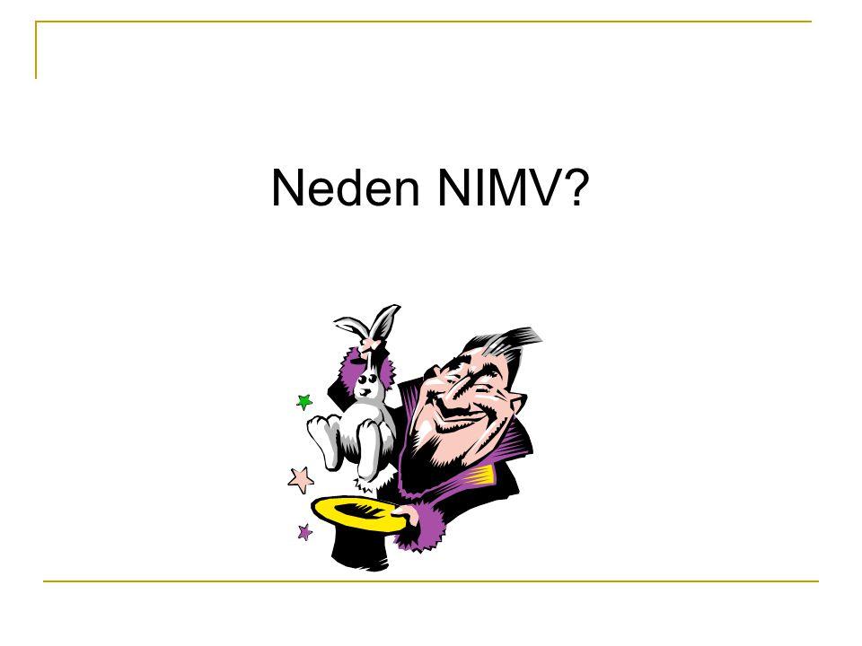 Neden NIMV?