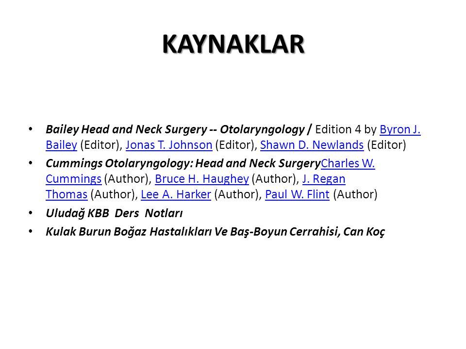 KAYNAKLAR Bailey Head and Neck Surgery -- Otolaryngology / Edition 4 by Byron J. Bailey (Editor), Jonas T. Johnson (Editor), Shawn D. Newlands (Editor