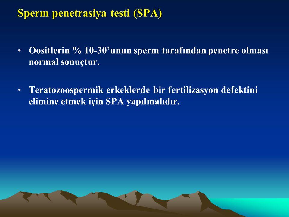 Sperm penetrasiya testi (SPA) Oositlerin % 10-30'unun sperm tarafından penetre olması normal sonuçtur. Teratozoospermik erkeklerde bir fertilizasyon d