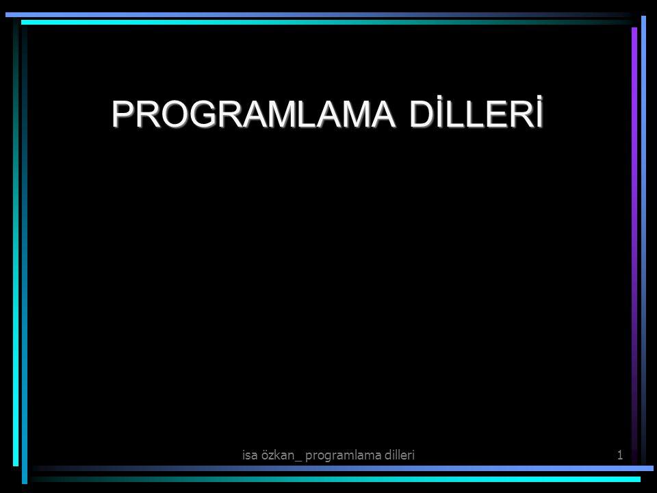 PROGRAMLAMA DİLLERİ isa özkan_ programlama dilleri1