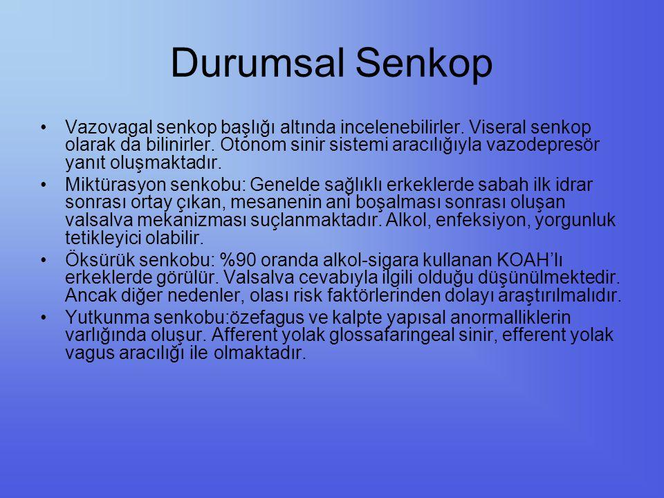 Durumsal Senkop Vazovagal senkop başlığı altında incelenebilirler. Viseral senkop olarak da bilinirler. Otonom sinir sistemi aracılığıyla vazodepresör