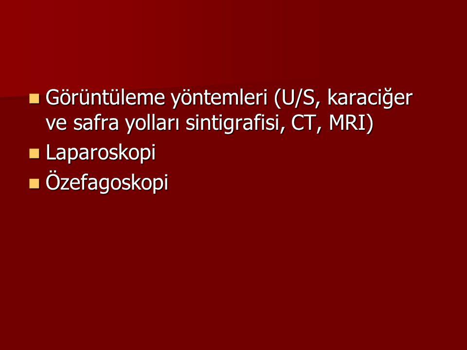 Görüntüleme yöntemleri (U/S, karaciğer ve safra yolları sintigrafisi, CT, MRI) Görüntüleme yöntemleri (U/S, karaciğer ve safra yolları sintigrafisi, C
