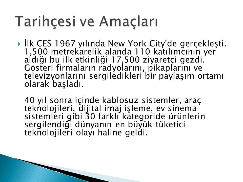  İlk CES 1967 yılında New York City'de gerçekleşti. 1,500 metrekarelik alanda 110 katılımcının yer aldığı bu ilk etkinliği 17,500 ziyaretçi gezdi. Gö