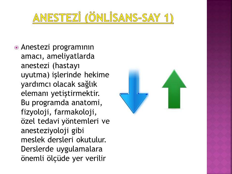  Anestezi programının amacı, ameliyatlarda anestezi (hastayı uyutma) işlerinde hekime yardımcı olacak sağlık elemanı yetiştirmektir.
