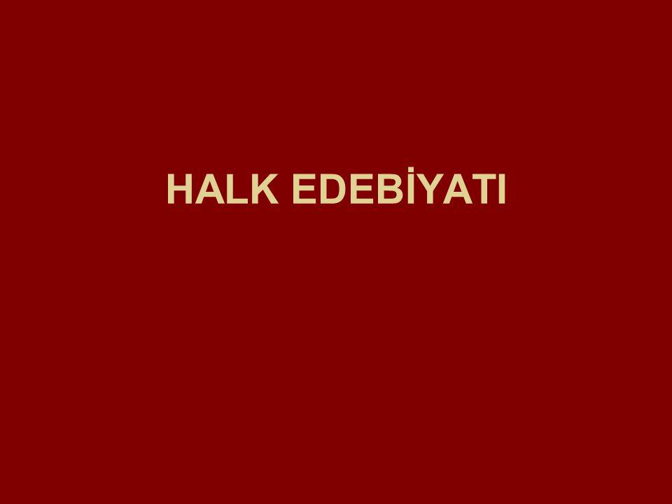 HALK EDEBİYATI