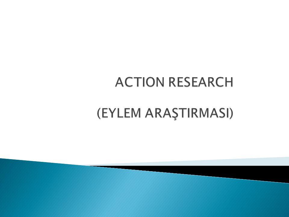  Bazı sınıflamalara göre uygulamalı nitel araştırmalardan biri olan eylem araştırmaları eleştirel yansıtma ve sorgulama yoluyla yaşamın kalitesini artırmak için önceden planlanmış, düzenlenmiş ve işbirliğine dayalı sistematik incelemelerdir (Bogdan ve Biklen, 1998; Johnson, 2002; Mills, 2003).
